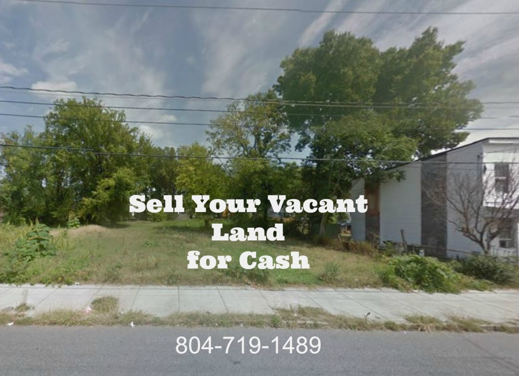 Sell Your Vacant Lot for Cash - Richmond VA